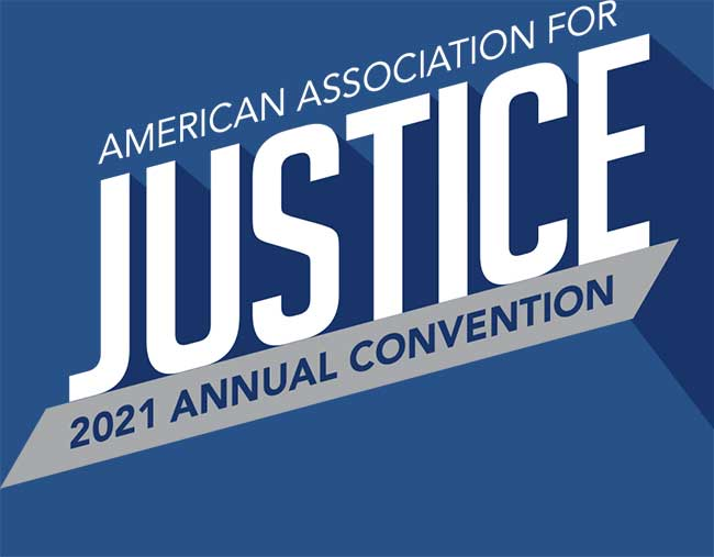 American Association For Justice Convention 2021